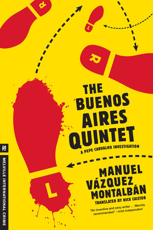 The Buenos Aires Quintet by Manuel Vazquez Montalban