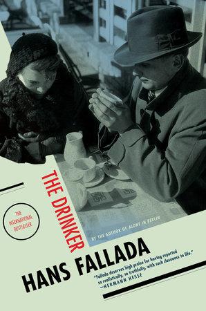 The Drinker by Hans Fallada