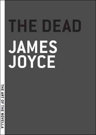 The Dead by James Joyce