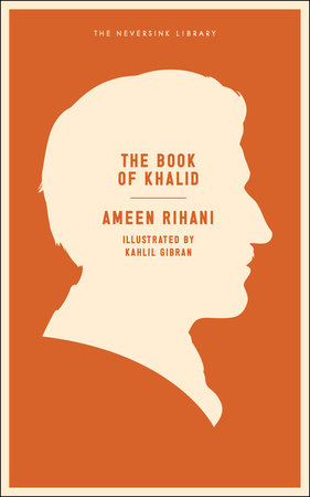 The Book of Khalid by Ameen Rihani