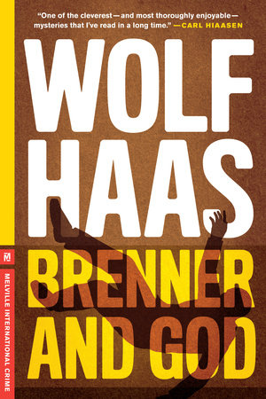 Brenner and God by Wolf Haas