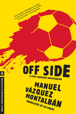 Off Side by Manuel Vazquez Montalban