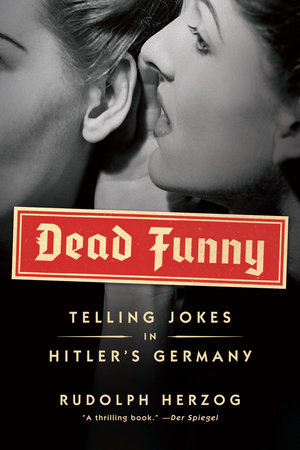 Dead Funny by Rudolph Herzog