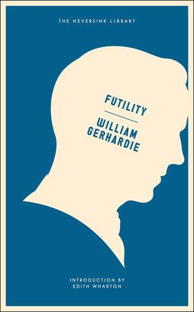 Futility by William Gerhardie
