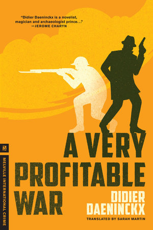 A Very Profitable War by Didier Daeninckx