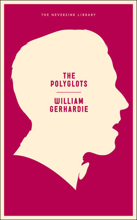 The Polyglots by William Gerhardie