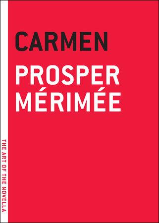 Carmen by Prosper Merimee