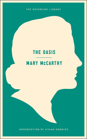 The Oasis by Mary McCarthy