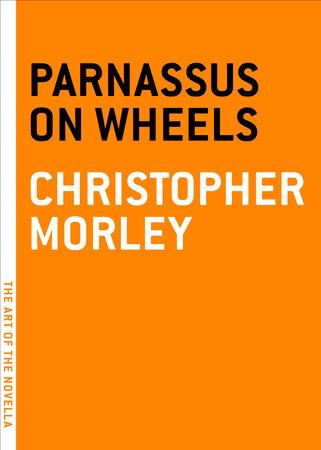 Parnassus on Wheels by Christopher Morley