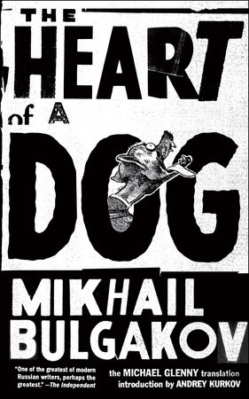 The Heart of a Dog by Mikhail Bulgakov