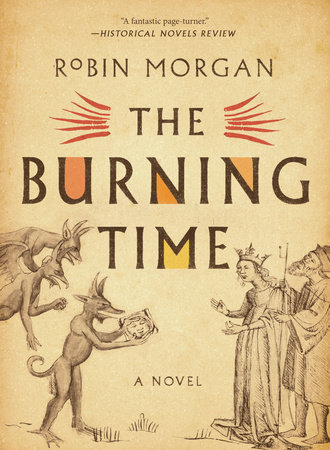 The Burning Time by Robin Morgan