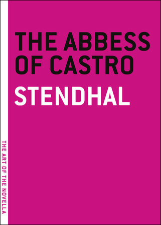 The Abbess of Castro by Stendhal