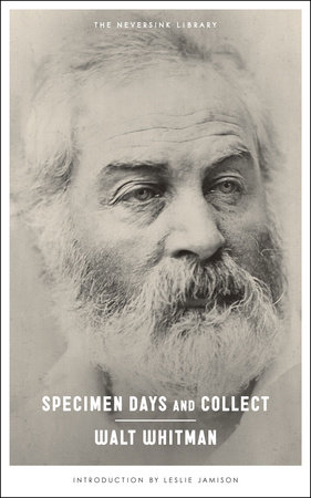 Specimen Days and Collect by Walt Whitman
