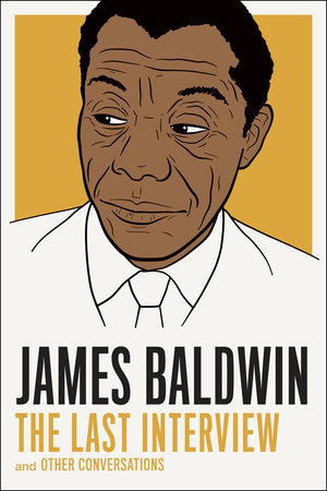 James Baldwin: The Last Interview Book Cover Picture