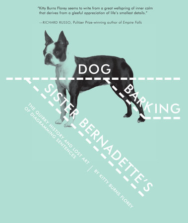 Sister Bernadette's Barking Dog by Kitty Burns Florey