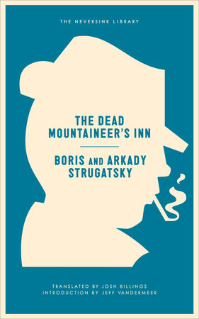 The Dead Mountaineer's Inn by Arkady Strugatsky and Boris Strugatsky