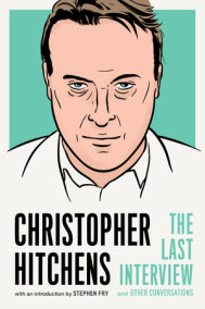 Christopher Hitchens: The Last Interview