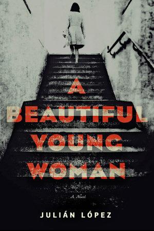 A Beautiful Young Woman by Julián López