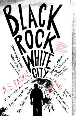 Black Rock White City by A. S. Patric