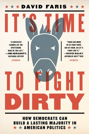 It's Time to Fight Dirty by David Faris