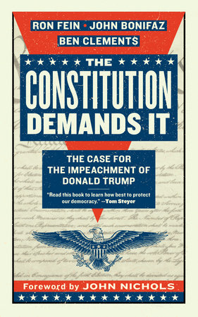 The Constitution Demands It by Ron Fein, John Bonifaz and Ben Clements
