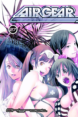 Air Gear 27 by Oh!Great