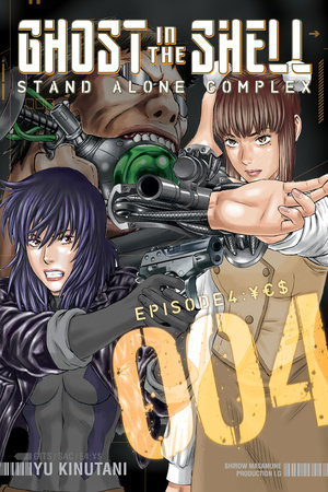 Ghost In The Shell Stand Alone Complex 4 By Yu Kinutani 9781612620954 Penguinrandomhouse Com Books