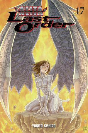 Battle Angel Alita: Last Order 17 by Yukito Kishiro