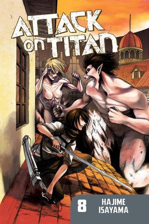 Attack on Titan 8 by Hajime Isayama