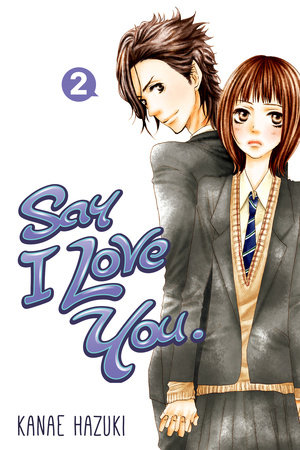 Say I Love You. 2 by Kanae Hazuki
