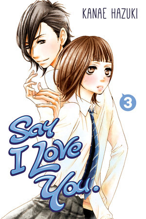 Say I Love You. 3 by Kanae Hazuki