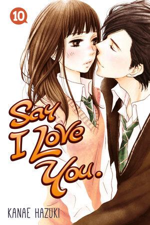 Say I Love You. 10 by Kanae Hazuki