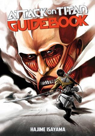 Attack on Titan Guidebook: INSIDE & OUTSIDE by Hajime Isayama