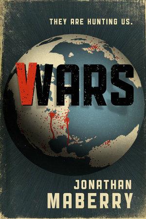 V-Wars by Nancy Holder, Yvonne Navarro, John Everson and Scott Nicholson