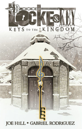 Locke & Key, Vol. 4: Keys to the Kingdom