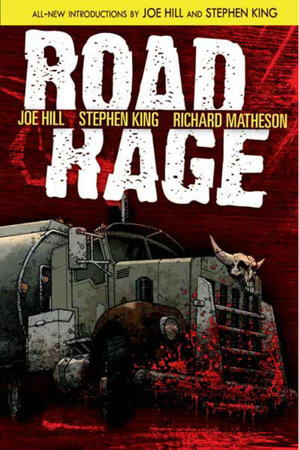 Road Rage by Stephen King, Richard Matheson, Joe Hill and Chris Ryall