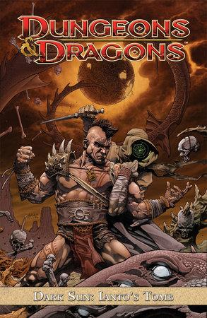 Dungeons & Dragons: Dark Sun - Ianto's Tomb by Alex Irvine