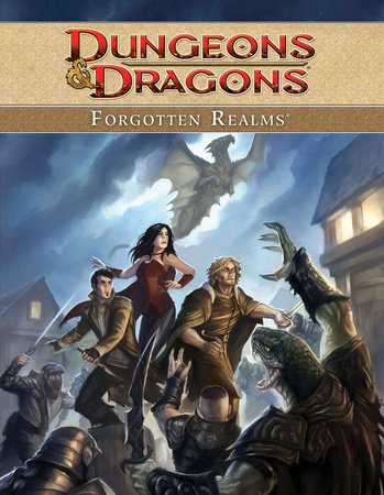 Dungeons & Dragons: Forgotten Realms by Ed Greenwood |  PenguinRandomHouse com: Books