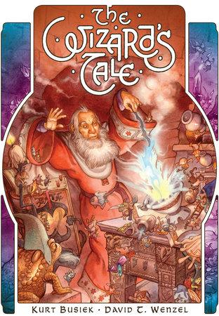 The Wizard's Tale by Kurt Busiek