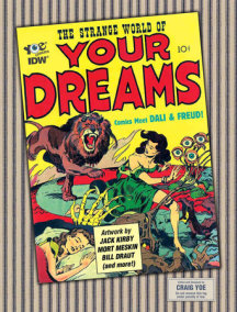 The Strange World of Your Dreams: Comics Meet Dali & Freud!