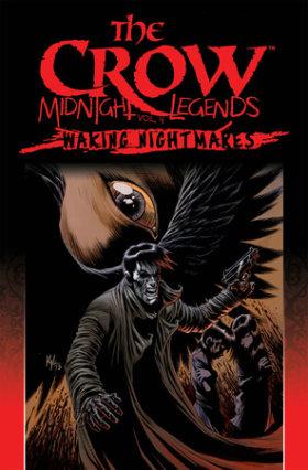 The Crow Midnight Legends Volume 4: Waking Nightmares