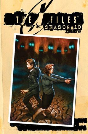 X-Files Season 10 Volume 1 by Joe Harris and Chris Carter