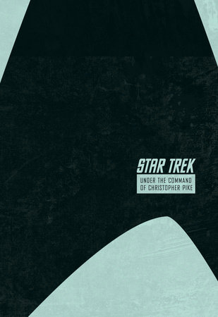 Star Trek: The Stardate Collection Volume 2 - Under the Command of Christopher Pike