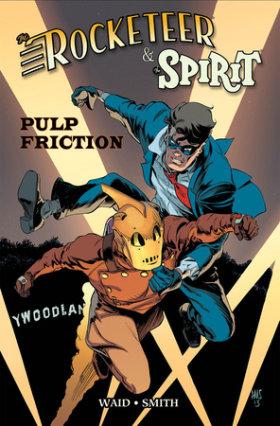 Rocketeer / The Spirit: Pulp Friction