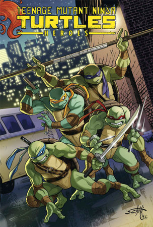 Teenage Mutant Ninja Turtles Heroes Collection by Brian Lynch and Tom Waltz