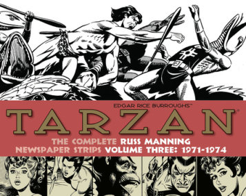 Tarzan: The Complete Russ Manning Newspaper Strips Volume 3 (1971-1974)