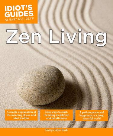 Zen Living by Domyo Sater Burk