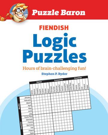 Puzzle Baron's Fiendish Logic Puzzles by Puzzle Baron |  PenguinRandomHouse com: Books