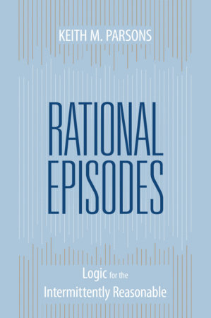Rational Episodes by Keith M. Parsons