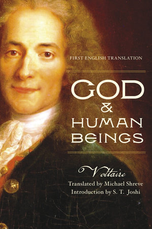 God & Human Beings by Voltaire